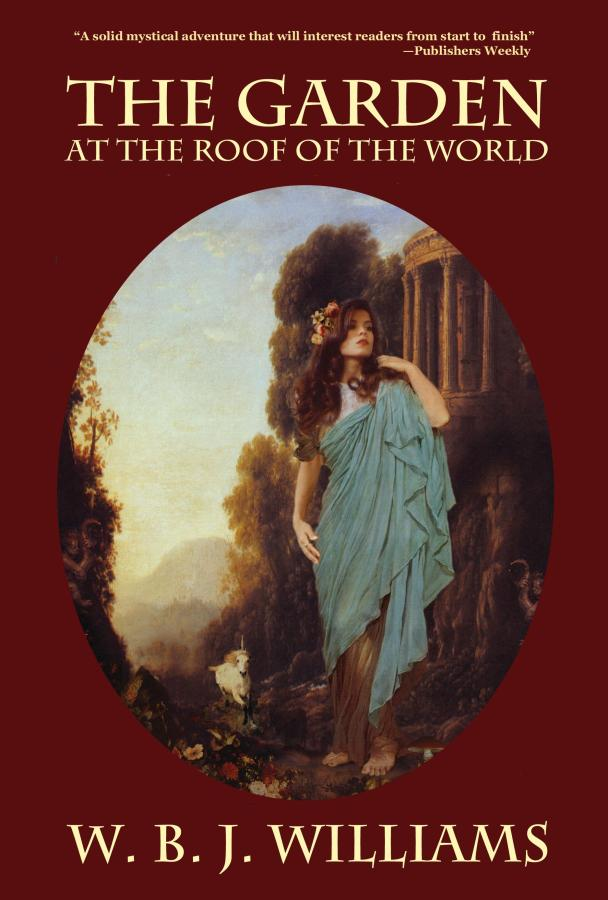 The Garden at the Roof of the World - Click to Order